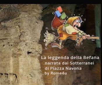 Bambini e famiglie: La leggenda della Befana narrata dai sotterranei di Piazza Navona
