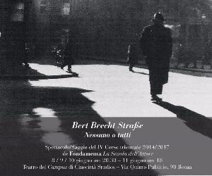 Spettacoli: Bert Brecht StraBe. Nessuno o tutti