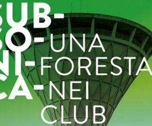 Una foresta nei club