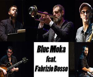Concerti: Blue Moka featuring Fabrizio Bosso