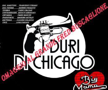 Locali - I Duri di Chicago tornano al Big Mama