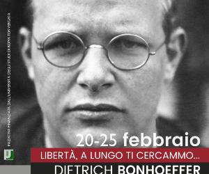 Mostre - «Libertà, a lungo ti cercammo...» Dietrich Bonhoeffer. Resistenza e amicizia