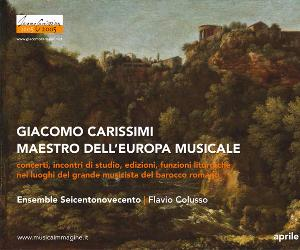 """Concerti - Giornate carissimiane """"nei luoghi del Maestro"""""""