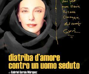 Spettacolo tratto dall'unico testo teatrale scritto dal Premio Nobel Gabriel Garcia Màrquez interpretato da Maria Rosaria Omaggio