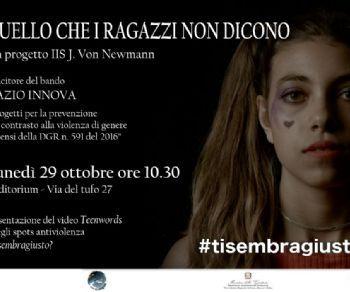 Presentazione del video Teenwords e degli spots antiviolenza #tisembragiusto?