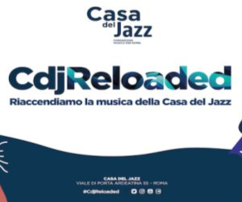 Concerti - Casa del Jazz Reloaded