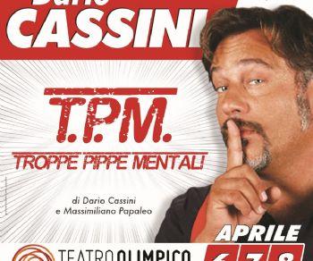 Uno spettacolo di Dario Cassini scritto con Massimiliano Papaleo