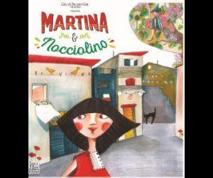 Martina & Nocciolino, lo spettacolo per bambini e famiglie che affronta diverse tematiche sociali