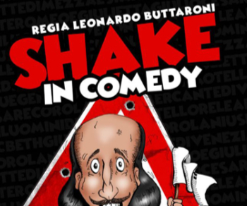 Spettacoli - Shake in Comedy