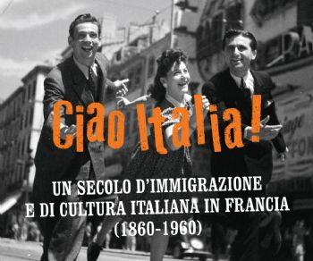 Un secolo d'immigrazione  e di cultura italiane in Francia (1860-1960)