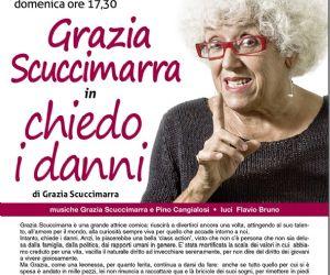 Uno spettacolo di e con Grazia Scuccimarra