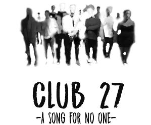 Spettacoli: Club 27 - A song for no one