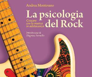 Libri - La Psicologia del Rock. Crescere con la musica in adolescenza