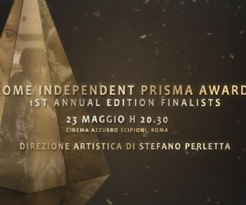 Festival - Rome Independent Prisma Film Awards