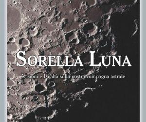 """Serata sulla LUNA con presentazione del libro Sorella Luna di Stefano Cavina e ASTROKIDS """"Tutti sulla Luna!"""""""