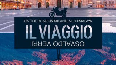 Libri: Il viaggio. Dall'Italia all'Himalaya in moto