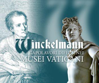Mostre - Winckelmann. Capolavori diffusi ai Musei Vaticani