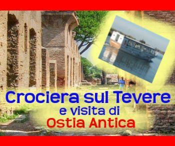 Visite guidate - Crociera sul Tevere e scavi di Ostia Antica