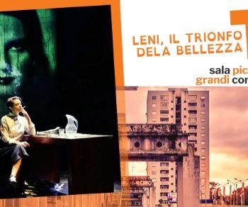 Spettacoli: Leni, Il Trionfo della Bellezza