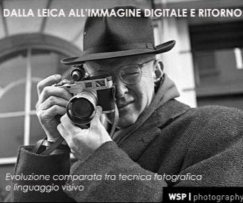 Attività - Dalla Leica all'immagine digitale e ritorno