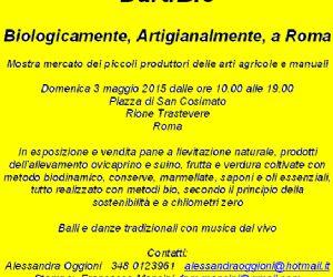 Sagre e degustazioni: DartiBio  - Biologicamente, Artigianalmente, a Roma