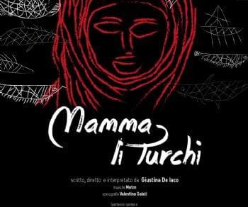 Spettacoli - Mamma li turchi