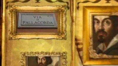 Visite guidate: Il delitto Tommasoni: Caravaggio, assassino per errore?