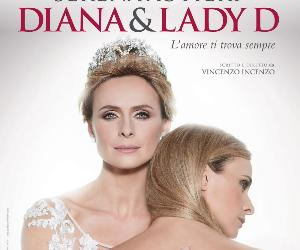 Spettacoli - Diana e Lady D