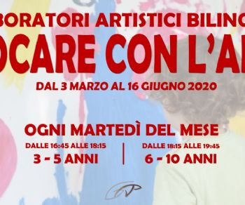 Il primo laboratorio artistico bilingue (EN-IT)