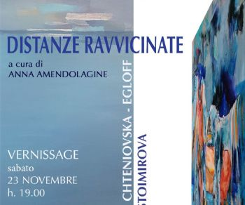 Gallerie - Distanze ravvicinate - vernissage 23.11 ore 19.00