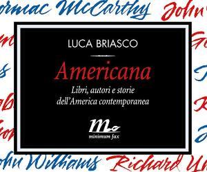 Libri: Americana. Libri, autori e storie dell'America contemporanea