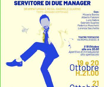 Spettacoli - Arlecchino servitore di due manager