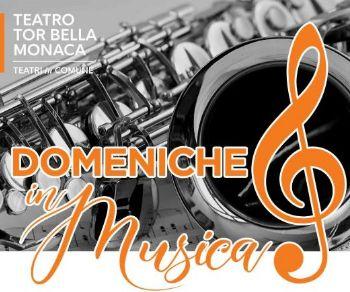 Concerti - Ritornano le 'Domenica in Musica' al Teatro Tor Bella Monaca