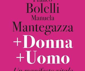 Libri: +Donna +Uomo. Un Manifesto Vitale