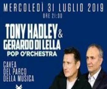 Concerti - Tony Hadley & Gerardo Di Lella Pop O'rchestra