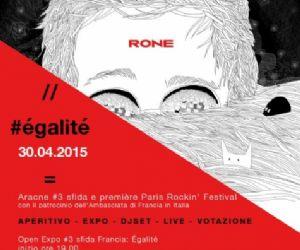 Rassegne: ÉGALITÉ | ARACNE Open Expo Francia + RONE live