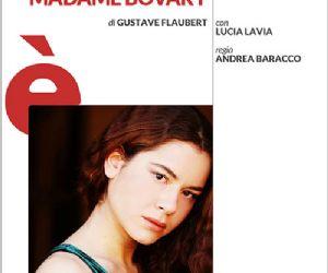 Lucia Lavia protagonista del capolavoro di Flaubert, con la regia di Andrea Baracco