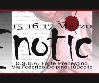 IX edizione del Festival del Vino e della Sensualità. Odori, sapori ed effusioni da un altro mondo possibile!