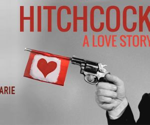 Spettacoli: Hitchcock. A love story