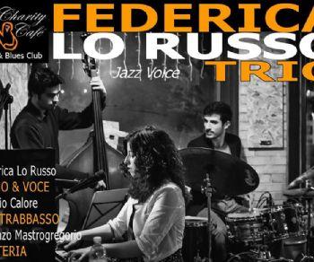 Locali - Federica Lo Russo Trio in concerto al Charity Café