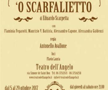 Spettacoli: 'O SCARFALIETTO