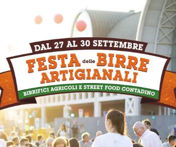 La Festa della birra artigianale per la prima volta all'aperto! Birrifici agricoli e Street Food
