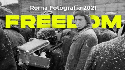Festival - Roma Fotografia 2021 FREEDOM