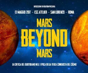 Spettacoli: Mars Beyond Mars