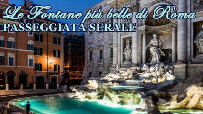 Visite guidate - Le Fontane più belle di Roma