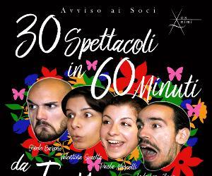 Spettacoli - 30 spettacoli in 60 minuti