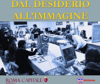 Mostre - DAL DESIDERIO ALL'IMMAGINE