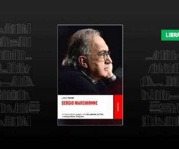 Libri - Sergio Marchionne. La storia del manager che ha salvato la FIAT e conquistato Chrysler
