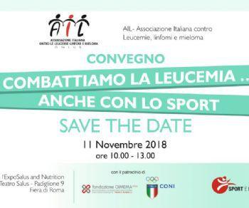 AIL presenta il primo convegno tutto dedicato al ruolo dello sport per migliorare la qualità della vita dei pazienti Onco-ematologici.