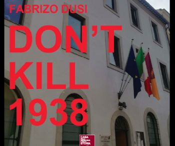 Mostre - DON'T KILL 1938
